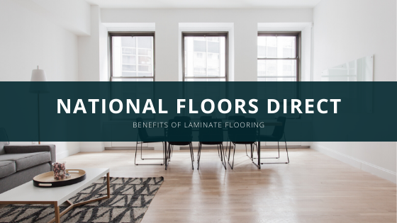 National Floors Direct Explains the Benefits of Laminate
