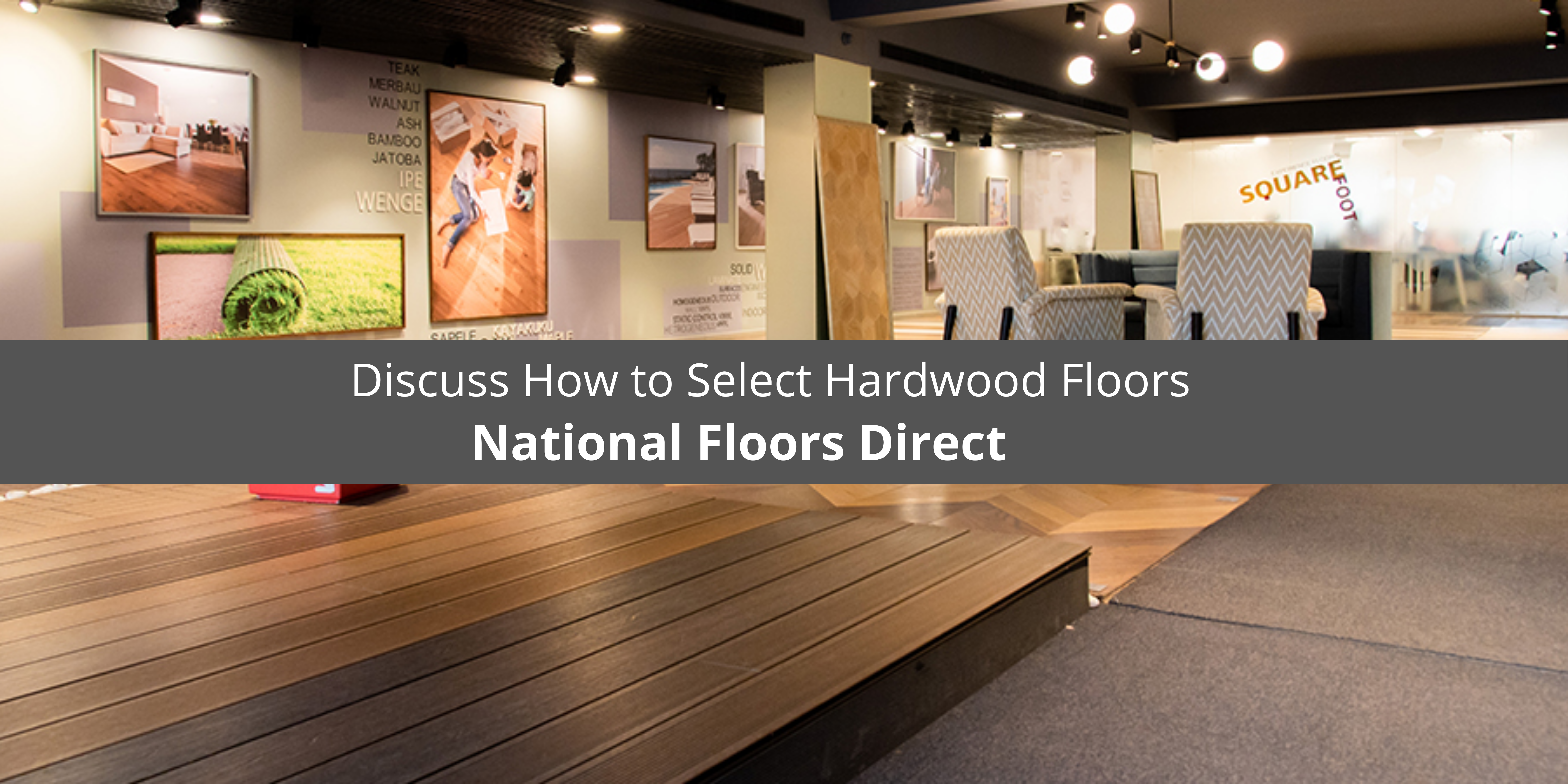 National Floors Direct Reviews Discuss How to Select Hardwood Floors